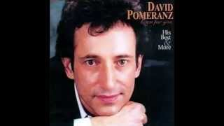 Watch David Pomeranz Born For You video