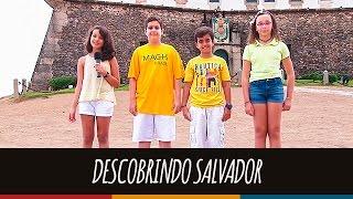 Descobrindo Salvador | Revista Eletrônica 2016 | 6º ano D