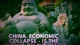 China Economic Collapse  -  Is The Writing on the Wall