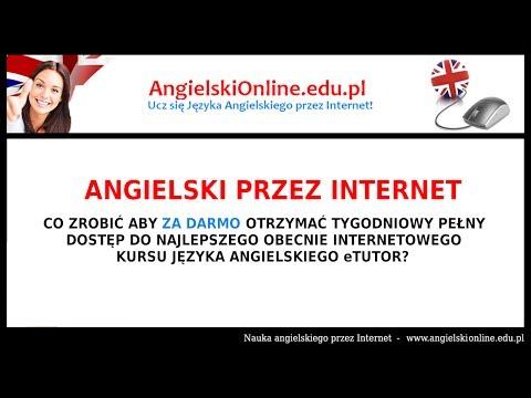ANGIELSKI ONLINE ZA DARMO - Darmowa Nauka Angielskiego Przez Internet.