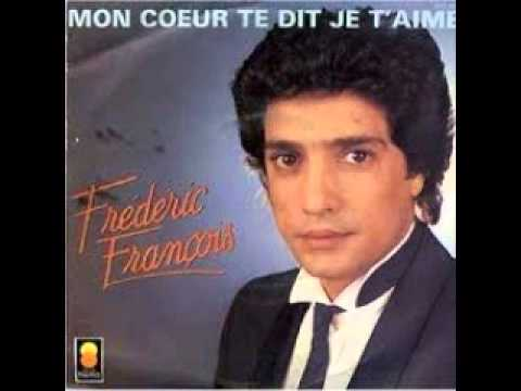 Frdric Franois - Mon Coeur Te Dit Je T'aime video