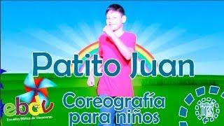 EBDV/ El patito Juan / Coreografía para niños