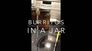 "Canning ""BURRTOS IN A JAR""... Easy quick meal in a jar.."
