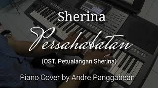 Persahabatan - Sherina (OST. Petualangan Sherina)   Piano Cover by Andre Panggabean