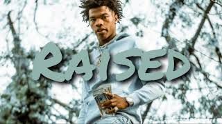"[FREE] ""Raised"" Lil Baby & Gunna Type Beat 2018 