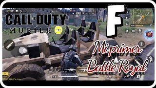 Call of Duty Mobil Mi primera vez en Battle Royal/ Final inesperado #COD