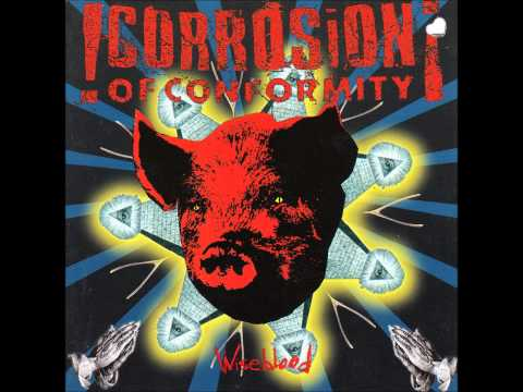 Corrosion Of Conformity - Drowning In A Daydream