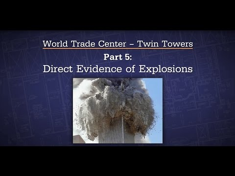 14  WTC TT   Part 5   Direct Evidence of Explosions - ESO - Experts Speak Out