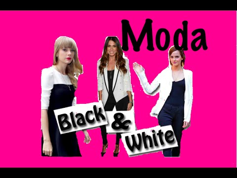 FASHION TIPS- MODA BLANCO Y NEGRO- OUTFITS