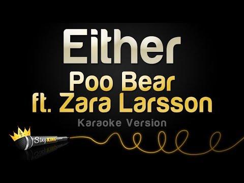 Poo Bear ft. Zara Larsson - Either (Karaoke Version)