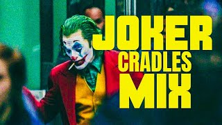 JOKER - Trailer Song | Cradles Mix