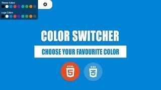 Color scheme switcher for website design using HTML 5 + CSS 3 + JavaScript