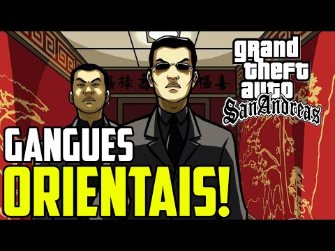 AS GANGUES ORIENTAIS DE GTA SAN ANDREAS! | DA NANG BOYS e SAN FIERRO TRIADS
