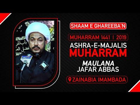 Majlis -e- Sham -e- Ghariba'n   Maulana Jaffer Abbas   Zainabia Imambad   10 September 2019