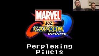Perplexing Pixels: Marvel vs. Capcom: Infinite (PS4) (review/commentary) Ep239