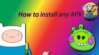 How to install any APK