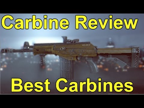 BATTLEFIELD 4 - Review Of Carbines What Is The Best One?