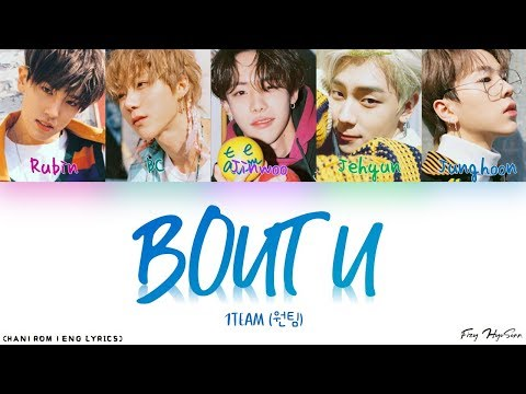 Download  1TEAM 원팀 - 'Bout U Color Coded Han|Rom|Eng s/가사 Gratis, download lagu terbaru