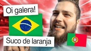 TENTEI FALAR PORTUGUÊS DO BRASIL POR UM DIA