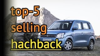 Top-5 best selling hachback in India 2019||by automobile advice