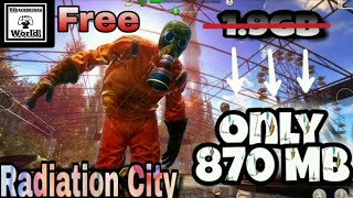 How To Download-(Highly Compressed) Radiation City Free v.1.0.2 For Android