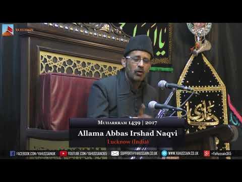 1st Muharram 1439 | 2017 - Allama Abbas Irshad Naqvi (Lucknow) - Northampton (UK)