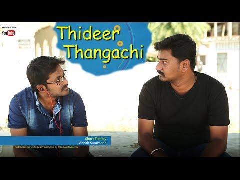 Thideer Thangachi - Tamil Comedy ShortFilm