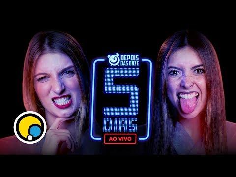 #5DiasAoVivo - Depois das Onze