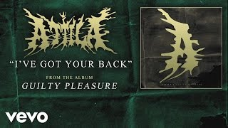 Attila - I've Got Your Back