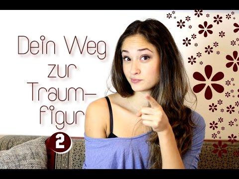 Dein Weg zur Traumfigur - Part 2 - Anleitung fürs richtige Training -...