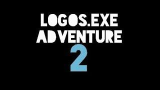Logos.EXE Adventure II - The Movie