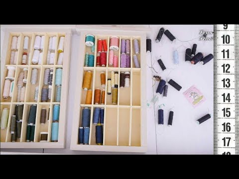 Как хранить швейные нитки