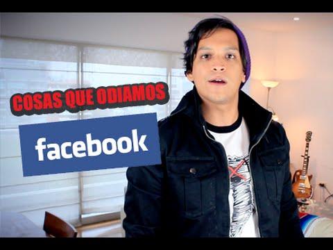 Cosas Que Odiamos de Facebook!
