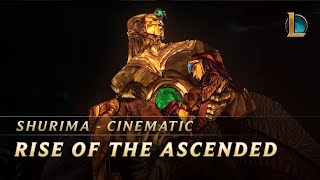 Shurima: Rise of the Ascended | Cinematic - League of Legends