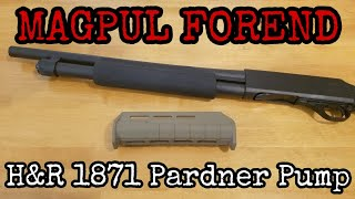 Install Magpul forend on H&R 1871 Pardner Pump