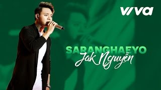 Sarang Hae Yo - Jak Nguyễn | Audio Official | Sing My Song 2016