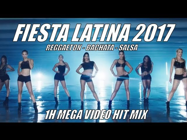 FIESTA LATINA 2017 ► 1H VIDEO HIT MIX ► REGGAETON 2017, BACHATA 2017, SALSA 2017, LATIN HITS 2017