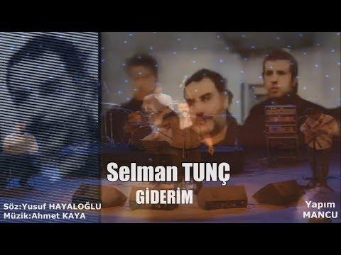 Selman TUNÇ- GİDERİM