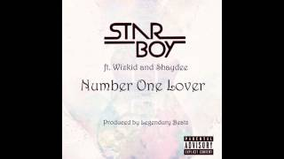 Starboy Ft Wizkid and Shaydee - Number One Lover [NEW OFFICIAL 2014]