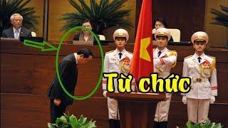 Chấn động: Chủ tịch nước Trần Đại Quang chính thức nộp đơn từ chức?