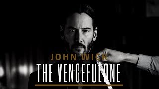 Download Lagu John Wick | The Vengeful One Gratis STAFABAND