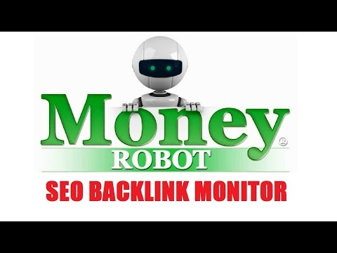 Money Robot SEO Backlink Monitor Demonstration and Review Video