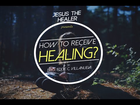 How to receive Healing?