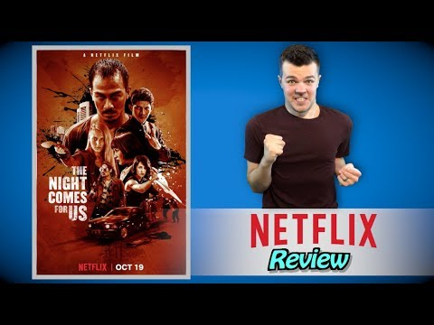 The Night Comes For Us Netflix Review streaming vf
