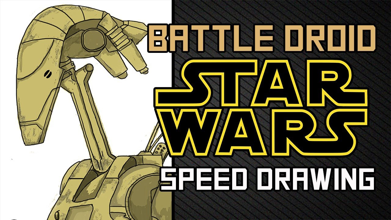 Star Wars Droids Drawing Battle Droid Star Wars Speed