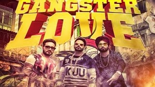 New Punjabi Songs 2017 ● GANGSTER LOVE ● Alfaaz ● Kamal Khaira ● Preet Hundal ● Panj-aab Records
