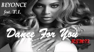 download lagu Beyonce - Dance For You Remix Feat. T.i.  gratis