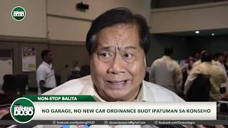 No garage, No new car Ordinance buot ipatuman sa konseho.