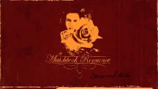 Watch Matchbook Romance Your Stories My Alibis video