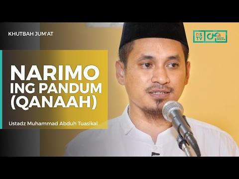 Khutbah Jum'at : Narimo Ing Pandum Qanaah - Ustadz M Abduh Tuasikal